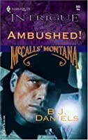 Ambushed! (McCalls' Montana, Book 3)