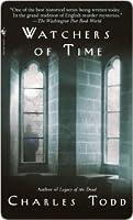 Watchers Of Time (Inspector Ian Rutledge, #5)