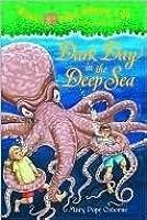 Dark Day in the Deep Sea (Magic Tree House, #39)