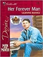 Her Forever Man (Silhouette Desire, #1267) (Logans, #1) (Man of the Month)