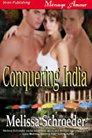 Conquering India (Texas Temptations, #1)
