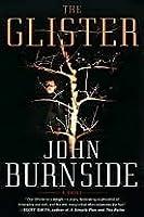 The Glister: A Novel