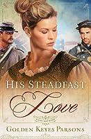 His Steadfast Love (Darkness to Light)
