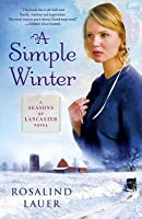 A Simple Winter: A Seasons Of Lancaster Novel