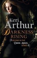 Darkness Rising (Dark Angel, #2)