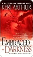Embraced by Darkness (Riley Jenson Guardian, #5)