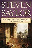 A Murder on the Appian Way (Roma Sub Rosa, #5)