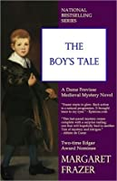 The Boy's Tale (Sister Frevisse, #5)