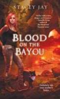 Blood on the Bayou (Annabelle Lee, #2)