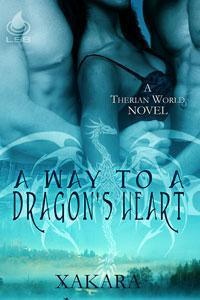 A Way to a Dragon's Heart by Xakara