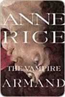 The Vampire Armand (The Vampire Chronicles, #6)