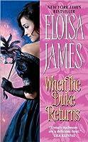 When the Duke Returns (Desperate Duchesses, #4)