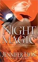Night Magic (Wing Slayer Hunters, #3)