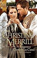 A Regency Christmas Carol (Harlequin Historical #1065)