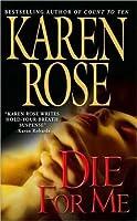 Die For Me (Romantic Suspense, #7, Daniel Vartanian, #1)