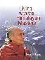 Swami Rama and the Himalayan Tradition