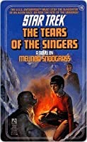 The Tears of the Singers (Star Trek, #19)