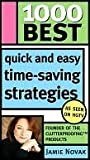 1000 Best Quick and Easy Time-saving Strategies by Jamie Novak