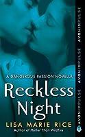 Reckless Night (Dangerous, #3.5)