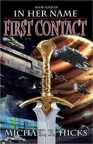 First Contact (In Her Name: The Last War, #1)