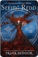 Seeing Redd (The Looking Glass Wars, #2)