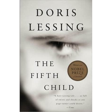 the fifth child essay With the fifth child doris lessing triumphs in a realm of fiction new to her she has written an ominously tangible novel, a powerfully simple contemporary horror story that makes compulsive reading to the last word.