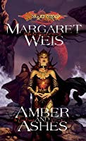 Amber and Ashes (Dragonlance: The Dark Disciple, #1)