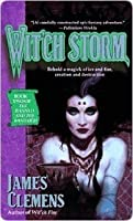 Wit'ch Storm (The Banned and the Banished, #2)