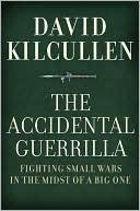 The Accidental Guerrilla by David Kilcullen