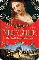 The Mercy Seller (The Illuminator, #2)