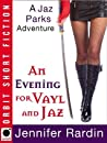 An Evening for Vayl and Jaz (Jaz Parks #4.5)