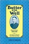 Butter In The Well: A Scandanavian Woman's Tale Of Life On The Prairie (Butter In The Well Series)