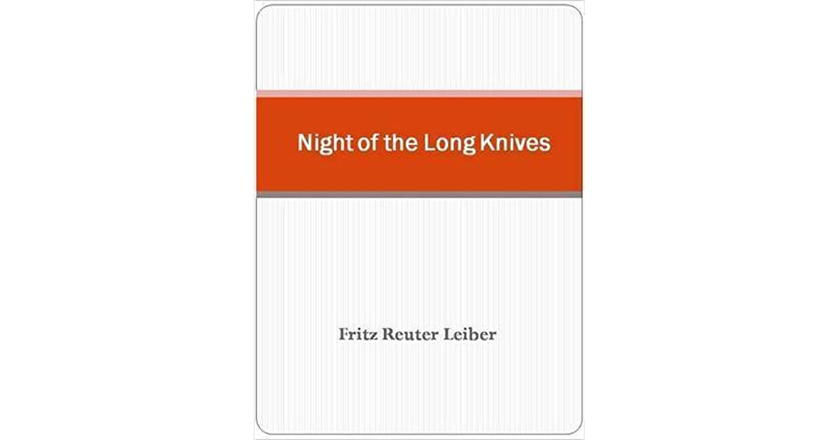 an analysis of the night of long knives
