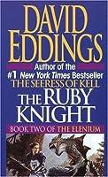 The Ruby Knight (The Elenium, #2)
