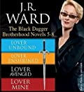 The Black Dagger Brotherhood Novels 5-8