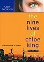 The Stolen (The Nine Lives of Chloe King #2)