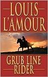 Grub Line Rider (Louis L'Amour)