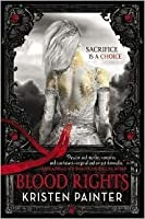 Blood Rights (House of Comarré, #1)