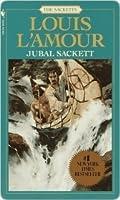 Jubal Sackett (Sacketts, #4)