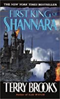 First King of Shannara (Shannara, #0)