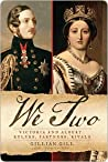 We Two: Victoria ...