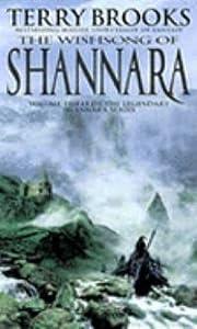 The Wishsong of Shannara (The Original Shannara Trilogy, #3)