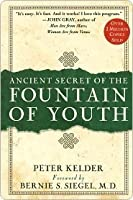 Ancient Secret of the Fountain of Youth.