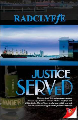 Justice Served (Justice, #4) by Radclyffe