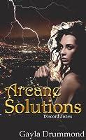 Arcane Solutions (Discord Jones #1)