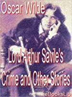 Lord Arthur Saville's Crime