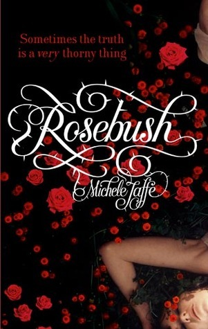 Rosebush by Michele Jaffe