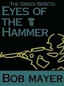 Eyes of the Hammer (The Green Berets #1; Dave Riley #1)