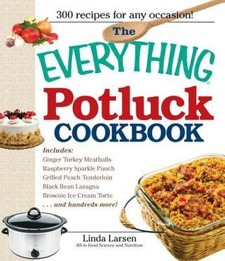 The Everything Potluck Cookbook (Everything Series)