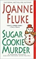 Sugar Cookie Murder (Hannah Swensen, #6)
